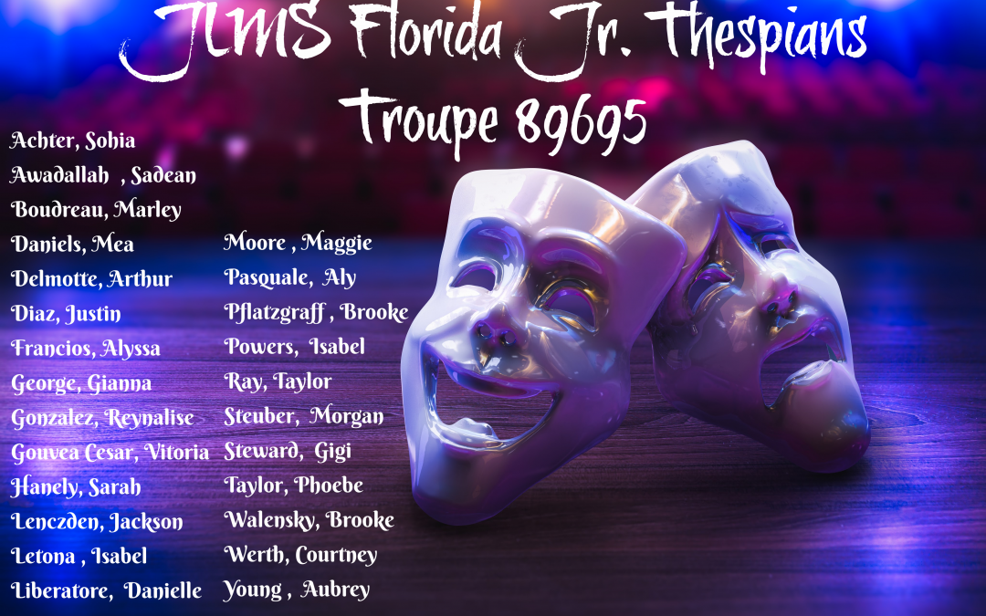 JLMS Florida Jr. Thespians Troupe 89695